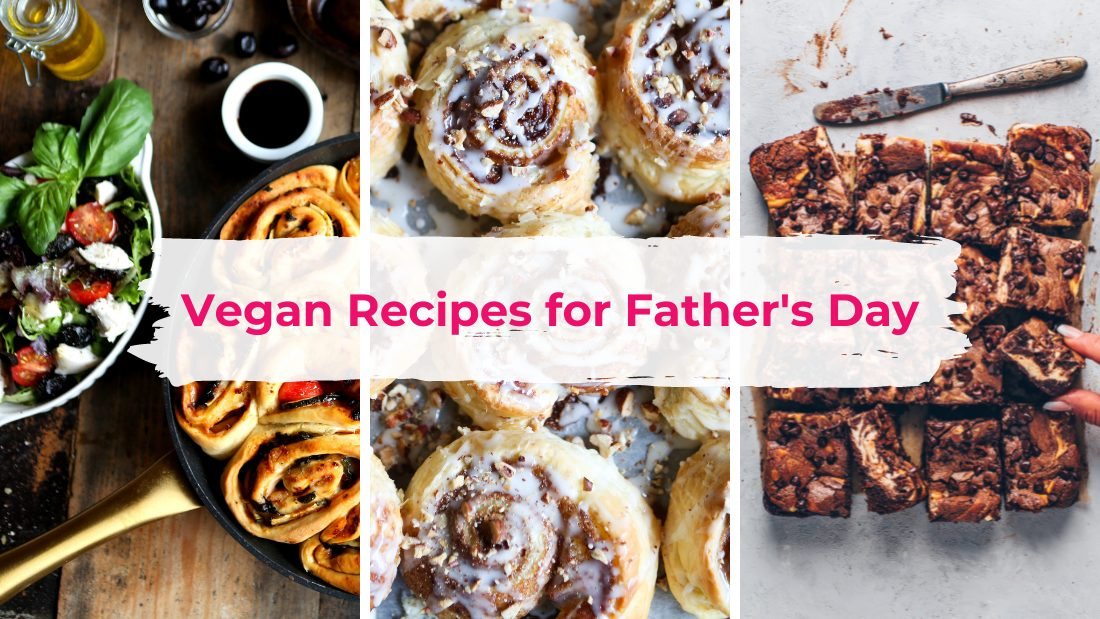 3 recipe images with the text: Vegan Recipes for Father's Day