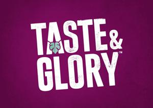 TASTE & GLORY